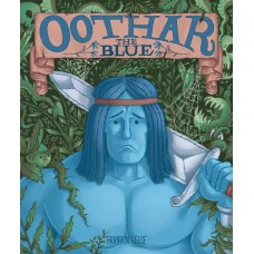 OOTHAR THE BLUE HC