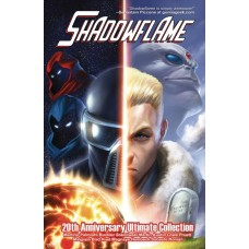 SHADOWFLAME 20TH ANNIVERSARY ULTIMATE COLL HC