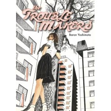 TROUBLEMAKERS (MR)