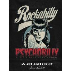 ROCKABILLY PSYCHOBILLY ART ANTHOLOGY HC (MR)