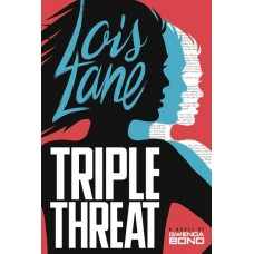 LOIS LANE TRIPLE THREAT YA SC NOVEL