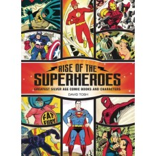 RISE OF SUPERHEROES GREATEST SILVER AGE COMIC BOOKS HC