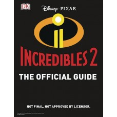 INCREDIBLES 2 OFFICIAL GUIDE HC