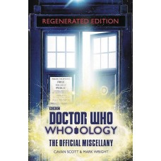 DOCTOR WHO WHO OLOGY REGENERATED ED OFFIC MISCELLANY HC