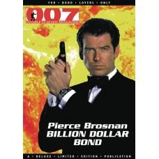 007 MAGAZINE PRESENTS PIERCE BROSNAN BILLION DOLLAR BOND (MR