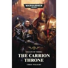 WARHAMMER 40K CARRION THRONE PROSE NOVEL SC