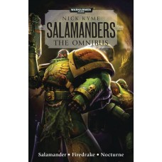 WARHAMMER 40K SALAMANDERS OMNIBUS PROSE NOVEL SC