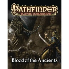 PATHFINDER PLAYER COMPANION BLOOD ANCIENTS