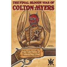 FINAL BLOODY WAR OF COLTON MYERS TP