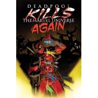 DEADPOOL KILLS MARVEL UNIVERSE AGAIN #1