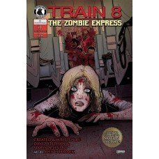 TRAIN 8 ZOMBIE EXPRESS #1 (OF 3)