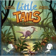 LITTLE TAILS IN PREHISTORY HC VOL 04