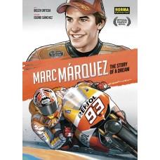 MARC MARQUEZ STORY OF A DREAM HC