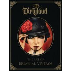DIRTYLAND ART BRIAN M VIVEROS HC (MR)
