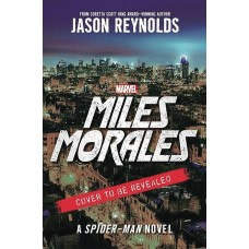 MILES MORALES A SPIDER-MAN NOVEL HC