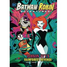BATMAN & ROBIN ADV YR TP POISON IVY` RAINFOREST REVENGE