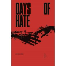 DAYS OF HATE TP VOL 01 (MR) (MR)