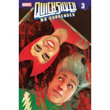 QUICKSILVER NO SURRENDER #3 (OF 5)