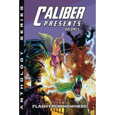 CALIBER PRESENTS GN VOL 03 FLASH FROM NOWHERE