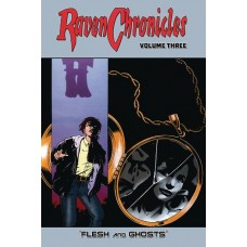RAVEN CHRONICLES TP VOL 03 FLESH & GHOSTS