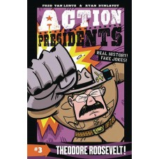 ACTION PRESIDENTS HC BOOK 03 THEODORE ROOSEVELT
