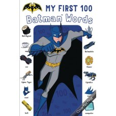 MY FIRST 100 BATMAN WORDS BOARD BOOK