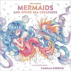 POP MANGA MERMAIDS OTHER SEA CREEATURES COLORING BOOK