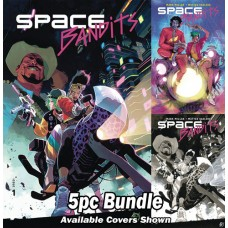 SPACE BANDITS #1 (OF 5) CVR A B D E F 5PC BUNDLE @A