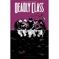 DEADLY CLASS TP VOL 02 KIDS OF THE BLACK HOLE (NEW PTG) (MR) @T