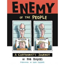 ENEMY OF PEOPLE HC CARTOONISTS JOURNEY @D