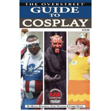 OVERSTREET GUIDE LTD S&N SC GUIDE TO COSPLAY @F