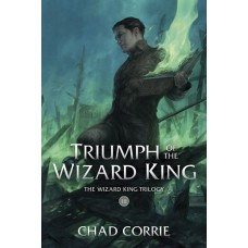 TRIUMPH OF THE WIZARD KING TP BOOK THREE (C: 0-1-2)