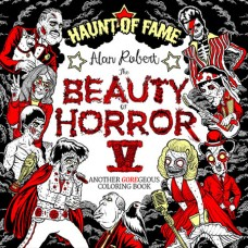 BEAUTY OF HORROR COLORING BOOK VOL 05 HAUNT OF FAME (C: 0-1-