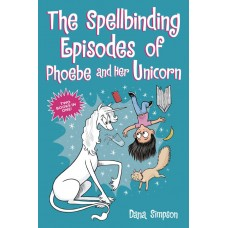 SPELLBINDING EPISODES OF PHOEBE AND HER UNICORN TP (C: 0-1-0