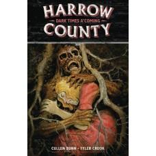 HARROW COUNTY TP VOL 07 DARK TIMES A COMING