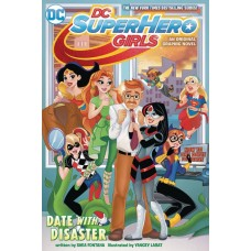 DC SUPER HERO GIRLS DATE WITH DISASTER TP