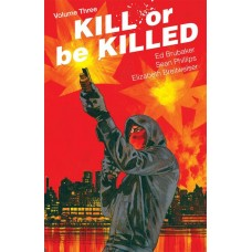 KILL OR BE KILLED TP VOL 03 (MR)