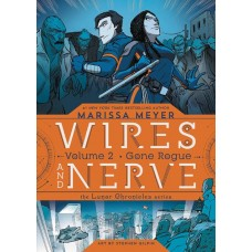 WIRES AND NERVE GN VOL 02 GONE ROGUE