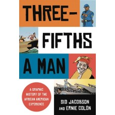THREE FIFTHS A MAN HIST AFRICAN AMERICAN EXPERIENCE HC GN