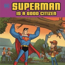 SUPERMAN IS A GOOD CITIZEN YR PICTURE BOOK