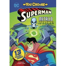 SUPERMAN YOU CHOOSE YR STORIES METALLO ATTACKS