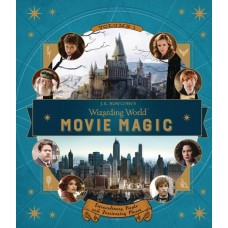 J.K. ROWLINGS WIZARDING WORLD MOVIE MAGIC VOL 01 EXTRAORDINA