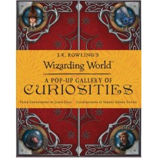 J.K. ROWLINGS WIZARDING WORLD POP UP GALLERY CURIOSITIES