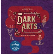J.K. ROWLINGS WIZARDING WORLD DARK ARTS MOVIE SCRAPBOOK
