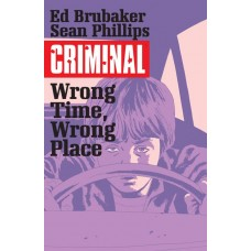 CRIMINAL TP VOL 07 WRONG TIME WRONG PLACE (MR)