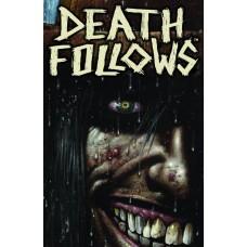 DEATH FOLLOWS TP
