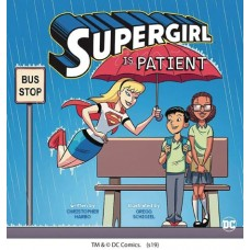 SUPERGIRL IS PATIENT YR PICTURE BOOK