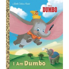 I AM DUMBO LITTLE GOLDEN BOOK