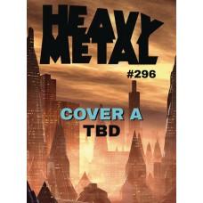 HEAVY METAL #296 CVR A (MR)
