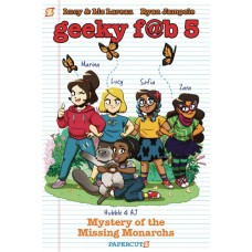 GEEKY FAB FIVE HC VOL 02 MYSTERY OF THE MISSING MONARCHS